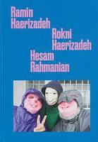 Ramin Haerizadeh, Rokni Haerizadeh And Hesam Rahmanian (Hardback)