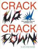 Crack Up--Crack Down: 33rd Ljubljana Biennial of Graphic Arts (Paperback)