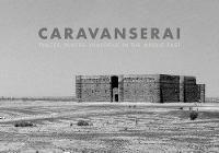 Caravanserai (Hardback)
