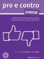 Pro e contro: conversare e argomentare in italiano: Libro - JUNIOR (Paperback)