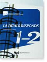 La Ditals Risponde: La Ditals Risponde 1-2 (Paperback)
