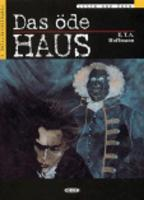 Das Ode Haus - Book + Cassette: Fortgeschrittene 1 - Lesen und uben
