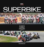 Superbike 25 Exciting Years (Hardback)