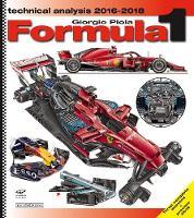 Formula 1 Technical Analysis 2016/2018 (Hardback)