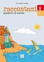 Raccontami: Quaderno degli esercizi 1 (Paperback)