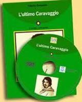 L'Ultimo Caravaggio - Book + CD