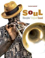 Soul: Memphis' Original Sound (Hardback)