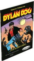 Imparare l'italiano con i fumetti: Dylan Dog - L'alba dei morti viventi (Paperback)