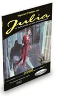 Imparare l'italiano con i fumetti: Julia - Uccidero (Paperback)