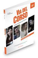 Via del Corso: Libro dello studente ed esercizi A1 (Paperback)