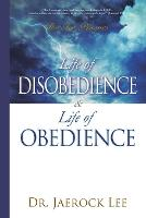 Life of Disobedience and Life of Obedience (Paperback)