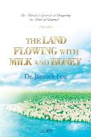 The Land Flowing with Milk and Honey (Paperback)