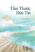 Tầm Thước Đức Tin: The Measure of Faith (Vietnamese) (Paperback)
