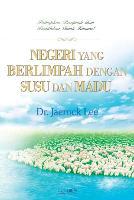 Negeri Yang Berlimpah Dengan Susu Dan Madu: The Land Flowing with Milk and Honey (Indonesian) (Paperback)