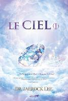 Le Ciel Ⅰ: Heaven Ⅰ (French Edition) (Paperback)