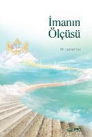 İmanın OElcusu: The Measure of Faith (Turkish) (Paperback)