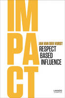 Impact: Respect Based Influence (Paperback)