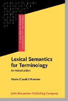 Lexical Semantics for Terminology: An introduction - Terminology and Lexicography Research and Practice 20 (Hardback)