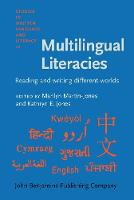 Multilingual Literacies: Reading and writing different worlds - Studies in Written Language and Literacy 10 (Hardback)