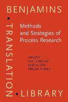 Methods and Strategies of Process Research: Integrative approaches in Translation Studies - Benjamins Translation Library 94 (Hardback)