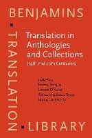 Translation in Anthologies and Collections (19th and 20th Centuries) - Benjamins Translation Library 107 (Hardback)