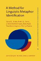 A Method for Linguistic Metaphor Identification: From MIP to MIPVU - Converging Evidence in Language and Communication Research 14 (Hardback)