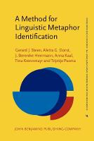 A Method for Linguistic Metaphor Identification: From MIP to MIPVU - Converging Evidence in Language and Communication Research 14 (Paperback)