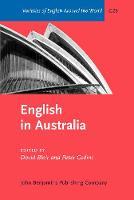 English in Australia - Varieties of English Around the World G26 (Hardback)