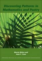 Discovering Patterns in Mathematics and Poetry - Internationale Forschungen zur Allgemeinen und Vergleichenden Literaturwissenschaft 116 (Paperback)