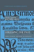 Stressing the past: Papers on Baltic and Slavic accentology - Studies in Slavic and General Linguistics 35 (Hardback)