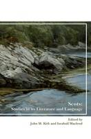 Scots: Studies in its Literature and Language - SCROLL: Scottish Cultural Review of Language and Literature 21 (Paperback)