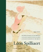 Leon Spilliaert: Catalogue Raisonne of Prints (Hardback)