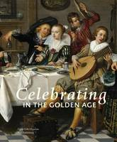 Celebrating in the Golden Age (Paperback)