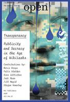 Open 22 - Transparency. Publicity and Secrecy in the Age of Wikileaks (Paperback)