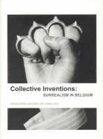 Collective Inventions: Surrealism in Belgium - Lieven Gevaert Series (Paperback)