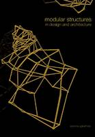 Modular Structures in Design and Architecture (Paperback)
