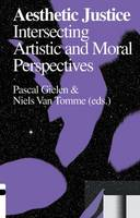 Aesthetic Justice: Intersecting Artistic and Moral Perspectives - Antennae (Paperback)