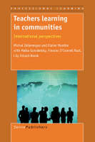 Teachers Learning in Communities: International Perspectives - Professional Learning 4 (Paperback)