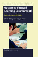 Outcomes-Focused Learning Environments