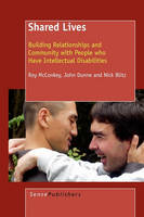 Shared Lives: Building Relationships and Community with People who Have Intellectual Disabilities (Paperback)