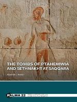 The Tombs of Ptahemwia and Sethnakht at Saqqara - PALMA 22 (Hardback)