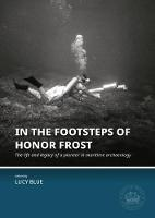 In the Footsteps of Honor Frost