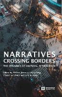 Narratives Crossing Borders: The Dynamics of Cultural Interaction (Paperback)