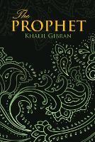 Prophet (Wisehouse Classics Edition) (Paperback)