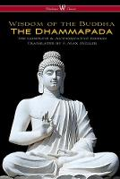 The Dhammapada (Wisehouse Classics - The Complete & Authoritative Edition) (Paperback)