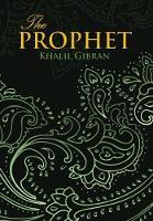 Prophet (Wisehouse Classics Edition) (Hardback)