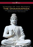 Dhammapada (Wisehouse Classics - The Complete & Authoritative Edition) (Hardback)