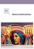 Women in Conflict & Peace (Paperback)