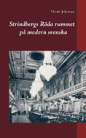 Strindbergs Roeda rummet pa modern svenska