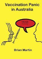 Vaccination Panic in Australia (Paperback)